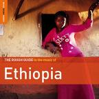 Rough Guide to the Music of Ethiopia