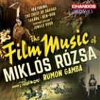 Miklos Rozsa: Film Music Suites
