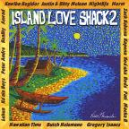 Island Love Shack, Vol. 2