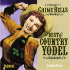 Chime Bells The Best Of Country Yodel