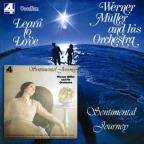 Learn to Love/Sentimental Journey
