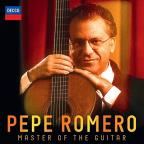 Pepe Romero: Master of the Guitar