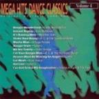 Mega Hits Dance Classics Vol. 4