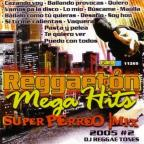 Reggaeton Mega Hits: Perreo Mix 2005, Vol. 2