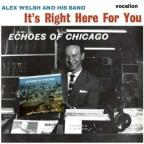 It's Right Here For You & Echoes Of Chicago