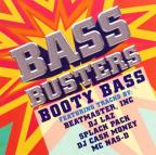 Bass Busters: Booty Party