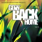 Quickstar Productions Presents : Goin Back Home volume 6