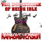 Importance Of Being Idle (In The Style Of Oasis) [karaoke Version] - Single