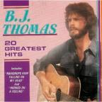 B.J. Thomas 20 Greatest Hits