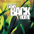 Quickstar Productions Presents : Goin Back Home volume 8