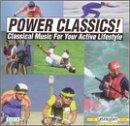 Power Classics! Classical Music for Your Active Lifestyle, Vol. 6