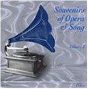 Souvenirs of Opera & Song Vol II / Hempel, Urlus, et al