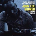 That's My Story / Folk Blues Of John Lee Hooker
