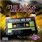 Kings Are Coming - the Freestyles