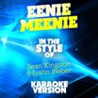 Eenie Meenie (In The Style Of Sean Kingston & Justin Bieber) [karaoke Version] - Single