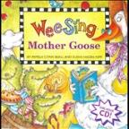 Wee Sing: Mother Goose