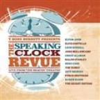 T Bone Burnett Presents: The Speaking Clock Revue - Live From The Beacon Theatre