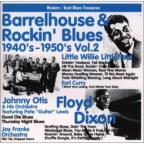 Barrelhouse and Rockin' Blues 1940's - 1950's, Vol. 2