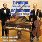 Brahms: Two Cello Sonatas; Schumann: Five Pieces in Folk Style
