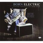 Born Electric