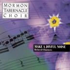 Make a Joyful Noise: Beloved Choruses