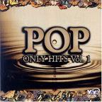 Pop Only Hits, Vol. 1