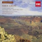 Ferde Grofe: Grand Canyon Suite; Mississippi Suite; Death Valley Suite
