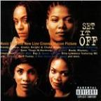 Set It Off - Music From The New Line Cinema Motion Picture (Explicit)