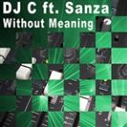 Without Meaning (Feat. Sanza) - EP