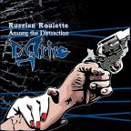 Russian Roulette: Among the Distraction