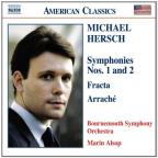 Michael Hersch: Symphonies Nos. 1 &amp; 2