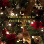 Christmas Songs For Friends & Families