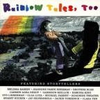 Rainbow Tales, Too