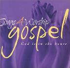 Songs 4 Worship: Gospel - God Is In The House