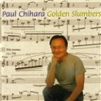Paul Chihara: Golden Slumbers