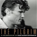 Pilgrim: A Celebration of Kris Kristofferson
