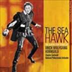 Sea Hawk: The Classic Film Scores of Erich Korngold