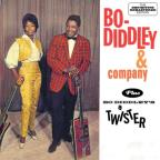 Bo Diddley &amp; Company/Bo Diddley's a Twister