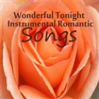 Wonderful Tonight: Instrumental Romantic Songs