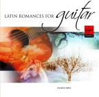 Latin Romances for Guitar