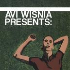 Avi Wisnia Presents: