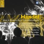 Handel: Water & Fireworks Music; Coronation Anthems