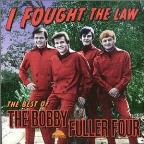 I Fought The Law: Best Of The Bobby Fuller Four