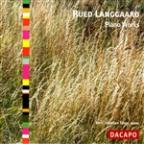 Rued Langgaard: Piano Works