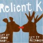 Let It Snow...Let It Reindeer