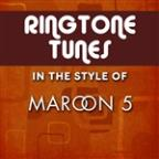 Ringtone Tunes: In The Style of Maroon 5