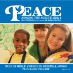 Peace: Singing The Scriptures, Vol. 2