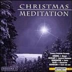 Christmas Meditation Vol 3