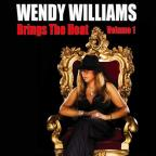 Wendy Williams Brings The Heat Vol. 1