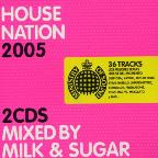 House Nation 2005